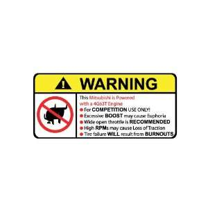 Mitsubishi 4g63t No Bull, Warning decal, sticker
