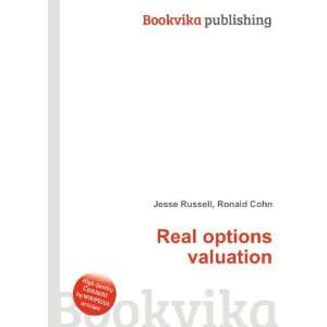 Real options valuation Ronald Cohn Jesse Russell Books