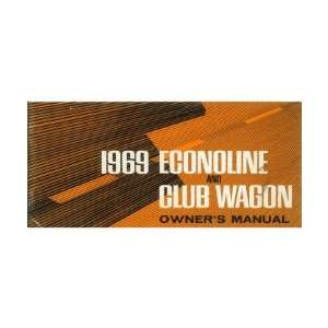 1969 FORD ECONOLINE & CLUB WAGON Owners Manual User Guide