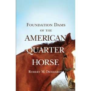 Foundation Dams of the American Quarter Horse [Paperback