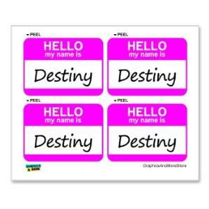 Hello My Name Is Destiny   Sheet of 4   Window Bumper Laptop Stickers