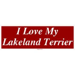 I Love My Lakeland Terrier Large Bumper Sticker